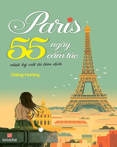 Paris, 55 ngày cấm túc - Nhật ký viết từ tâm dịch