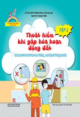Thoát hiểm khi gặp hoả hoạn, động đất - Escaping from a fire, an earthquake (Song ngữ Việt-Anh)
