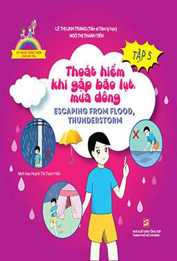 Thoát hiểm khi gặp bão lũ, mưa dông - Escaping from flood, thunderstorm ( Song ngữ Việt-Anh)