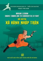 Bài quyền xà hành nhập trận-Kickboxing lesson snake crawling to encounter a fight