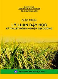 Giáo trình lý luận dạy học kỹ thuật nông nghiệp đại cương