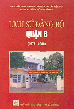 Lịch sử Đảng bộ quận 6 (1975-2000)