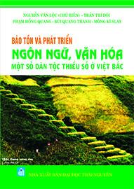 Bảo tồn và phát triển ngôn ngữ, văn hóa một số dân tộc thiểu số ở Việt Bắc