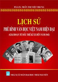 Lịch sử phê bình văn học Việt Nam hiện đại (Giai đoạn từ đầu thế kỷ XX đến năm 1945)
