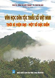 Văn học dân tộc thiểu số Việt Nam thời kỳ hiện đại - Một số đặc điểm