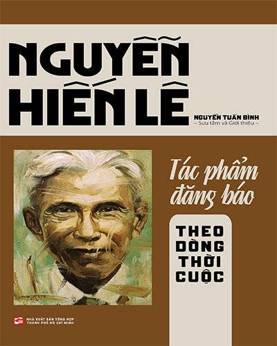 Nguyễn Hiến Lê và Tác phẩm đăng báo - Theo dòng thời cuộc