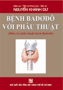 Bệnh Badơđô với phẫu thuật (Điều trị phẫu thuật với bệnh Baddơđô)