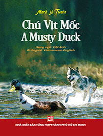 Chú vịt mốc - A Musty Duck (Song ngữ Anh-Việt)