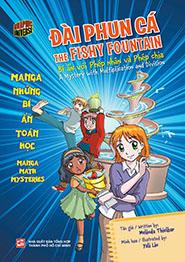 Đài phun cá - The fishy fountain. Bí ẩn với phép nhân và phép chia - A Mystery with Multiplication and Division (Song ngữ Anh-Việt)