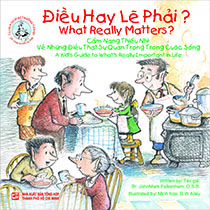 What really matters? - Điều hay lẽ phải? (song ngữ Anh - Việt)