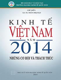 Kinh tế Việt Nam năm 2014 - Những cơ hội và thách thức