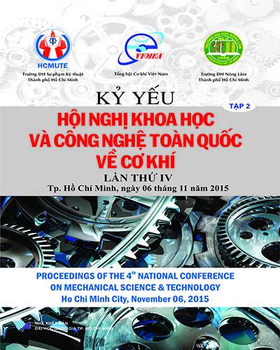 Kỷ yếu hội nghị khoa học và công nghệ toàn quốc về cơ khí - Lần IV, 2015 (Tập 2)