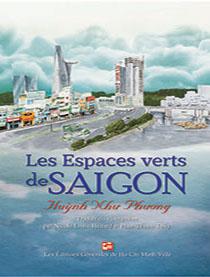 Les Espaces verts de SAIGON