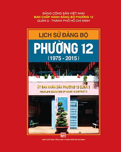 Lịch sử Đảng bộ phường 12 Quận 3 (1975-2015)