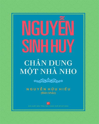 Nguyễn Sinh Huy chân dung một nhà nho