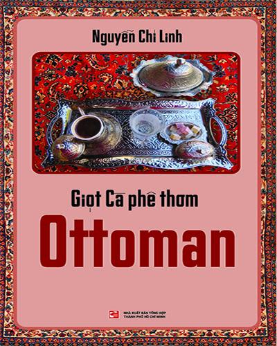 Giọt cà phê thơm Ottoman