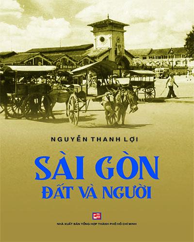Sài Gòn đất và người (Tái bản 2020)