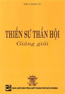 Thiền sư Thần Hội giảng giải