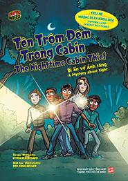Tên trộm đêm trong cabin - The nightime cabin thief. Bí ẩn về ánh sáng - A Mystery about Light ( Song ngữ Anh-Việt )