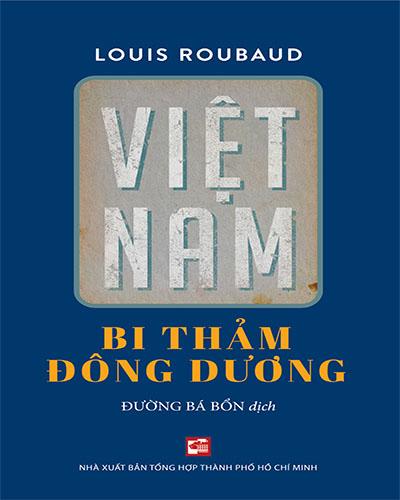 Việt Nam bi thảm Đông Dương